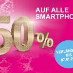 Verlängert: 50 % auf alle Smartphones!