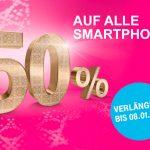 Erneut verlängert: 50 % auf alle Smartphones!