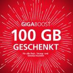 Vodafone GigaBoost: 100 GB geschenkt!
