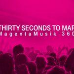 Thirty Seconds to Mars mit MagentaMusik 360° hautnah erleben