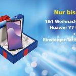 1&1 Weihnachts-Paket: All-Net-Flat ab 6,99 € und Huawei Y7 für 0,- €