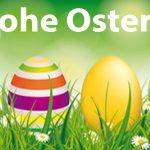 Frohe Ostern Ihnen und Ihrer Famlie!